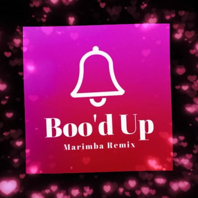Boo'd Up (Marimba Remix)