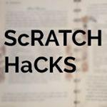 Scratch Hacks