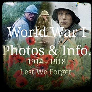 WW1 Photos & Info.