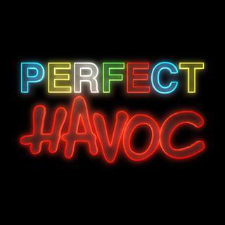Perfect Havoc