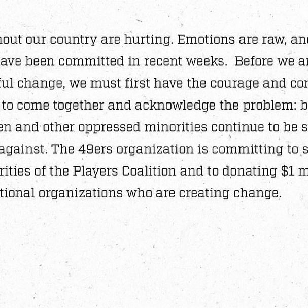 """Actions and words need to go together if you're going to facilitate change in America."" (via @49ers)"
