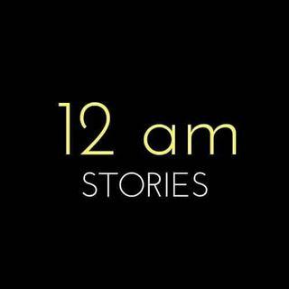 12 am Stories