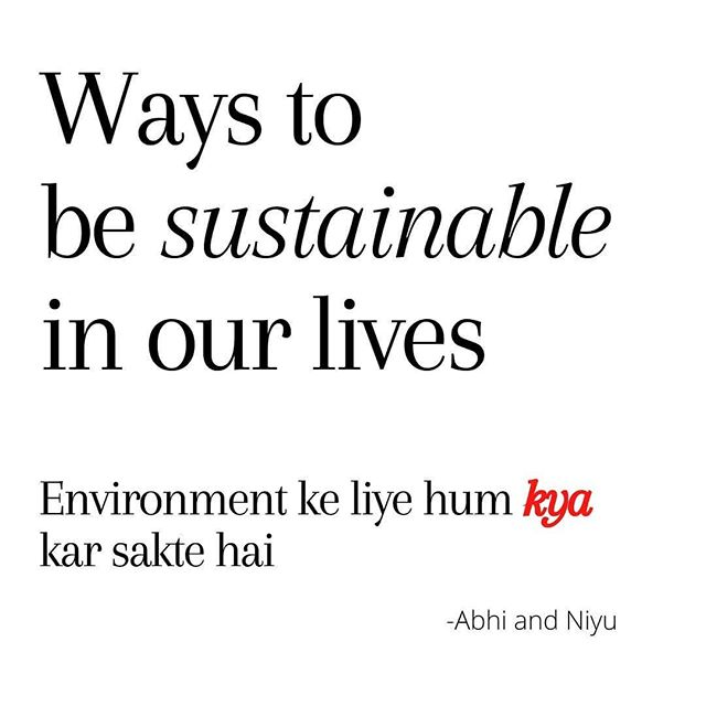 Environment ke liye #humkyakarsaktehain  What can we do for the environment?  Let us know any other actions in the comments. Let us start a conversation.  #yesteam #followinglove #abhiandniyu #worldenvironmentday #nature #world #fridaysforfuture #climatechange #climateemergency #gretathunberg