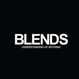 BLENDS