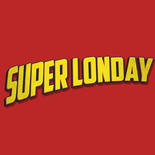 Super Londay