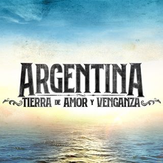 ARGENTINA TIERRA AMOR VENGANZA