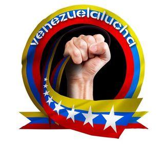 •Venezuela Lucha•