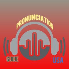 Pronunciation Guide USA