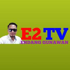 E2TV ENDANG GUNAWAN