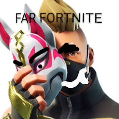 Far Fortnite