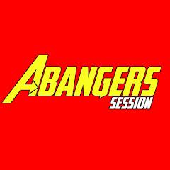 Abangers Session
