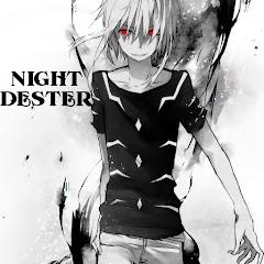 NIGHTDESTER