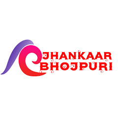 Jhankaar Bhojpuri