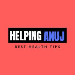 Helping Anuj