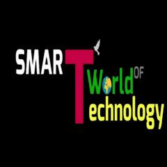 SMART WORLD OF TECHNOLOGY