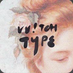 W!TCH TYPE