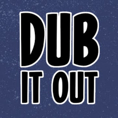 Dub It Out