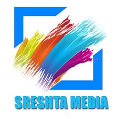 Sreshta Media