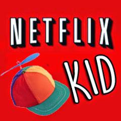 The Netflix Kid