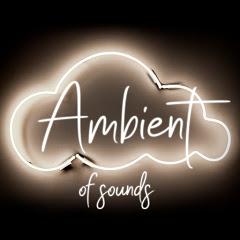 Ambient Cloud of sounds