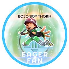 Boboiboy Thorn EagerFan
