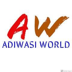 ADIWASI WORLD