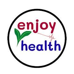 enjoy health