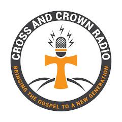 Cross & Crown Apologetics Radio