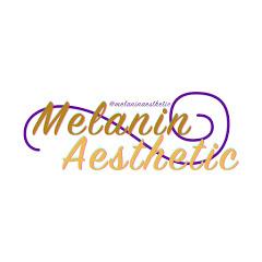 Melanin Aesthetic