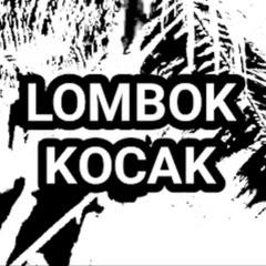 LOMBOK KOCAK