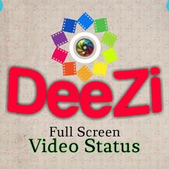 DeeZi Video Status