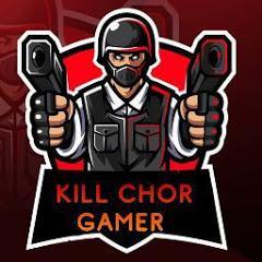 KILL CHOR GAMERS