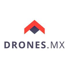 DRONES.MX