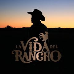 La Vida Del Rancho