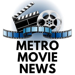 Metro Movie News