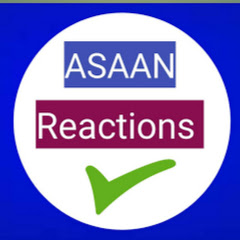 ASAAN REACTIONS