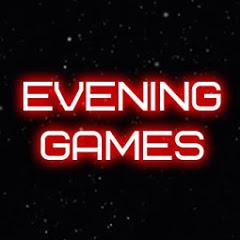 Evening Games