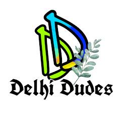 Delhi Dudes