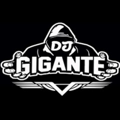 Dj Gigante Black Music