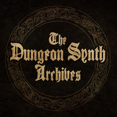 The Dungeon Synth Archives