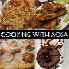 Cooking with Aqsa