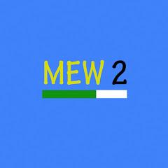 Mew 2