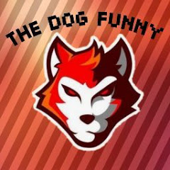THE DOG FUNNY