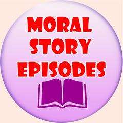 Moral Story Episodes