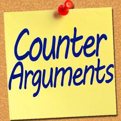 Counter Arguments