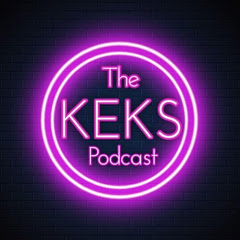 The Keks Podcast