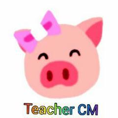 Teacher CM