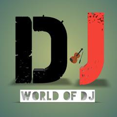 World of Dj