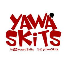 YAWA SKITS