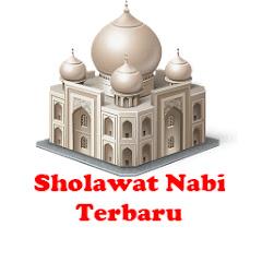 Sholawat Nabi Merdu Terbaru